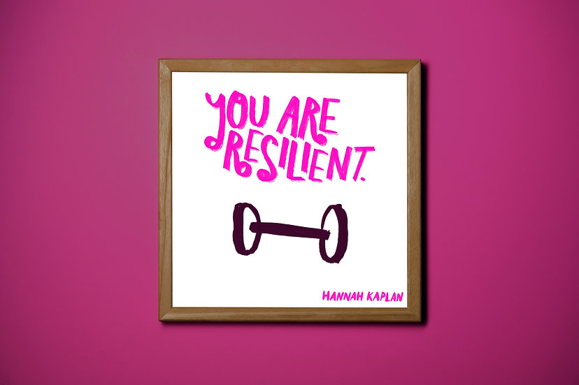 You Are Resilient Print