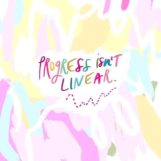 Progress Isn't Linear Print