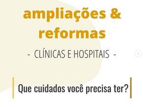 Cuidados para realizar ampliações e reformas em sua clínica