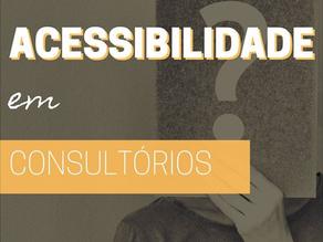 Acessibilidade em consultórios