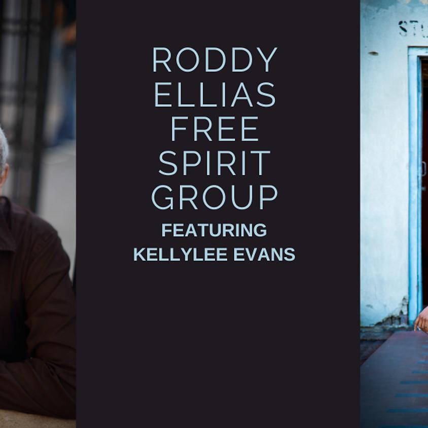Roddy Ellias Free Spirit Group- Featuring Kellylee Evans