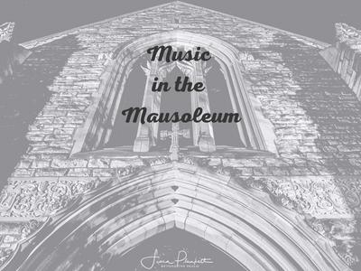 Music in the Mausoleum