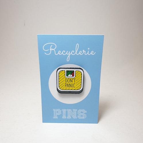 PIN DON'T PANIC