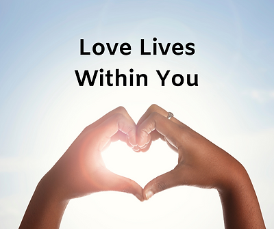 Love Lives Within You.png