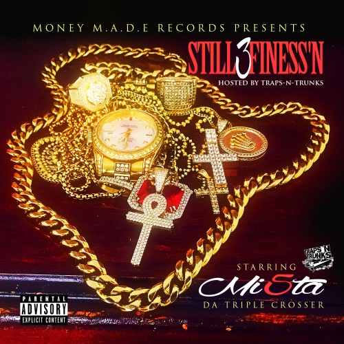Mi5ta Mack- Still Finessn 3
