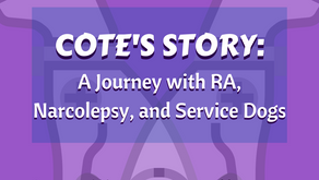 Cote's Journey with RA, Narcolepsy and Service Dogs