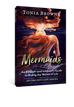 Mermaids: Splashing into the World