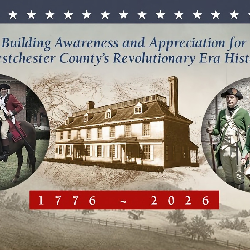 Experience the American Revolution in Yonkers