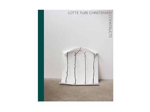 Lotte Føre Christensen // Constructions