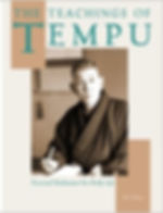 The Teachngs of Tempu: Practical Meditation for Daily Life covers the life of Nakamura Tempu, his mind and body unification principles, and his forms of meditation.