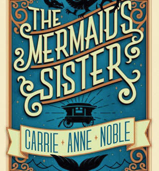 Book Review: The Mermaid's Sister by Carrie Anne Noble