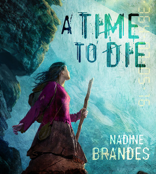 Book Review: A Time To Die by Nadine Brandes