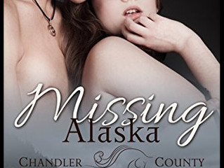 Missing Alaska - Chandler County Begins