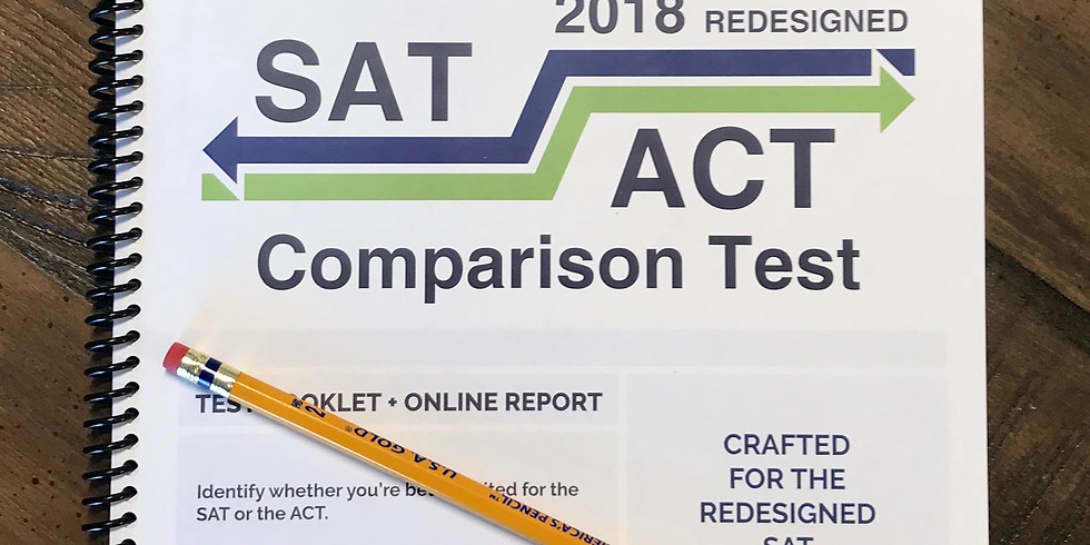 SAT vs. ACT Comparison Test (6.10.18)