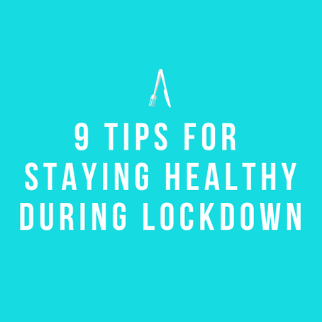 The Grand Eat | Nine Tips For Staying Healthy During Lockdown