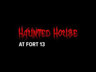 Haunted House at Hort 13