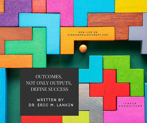 Outcomes, not only outputs, define succe
