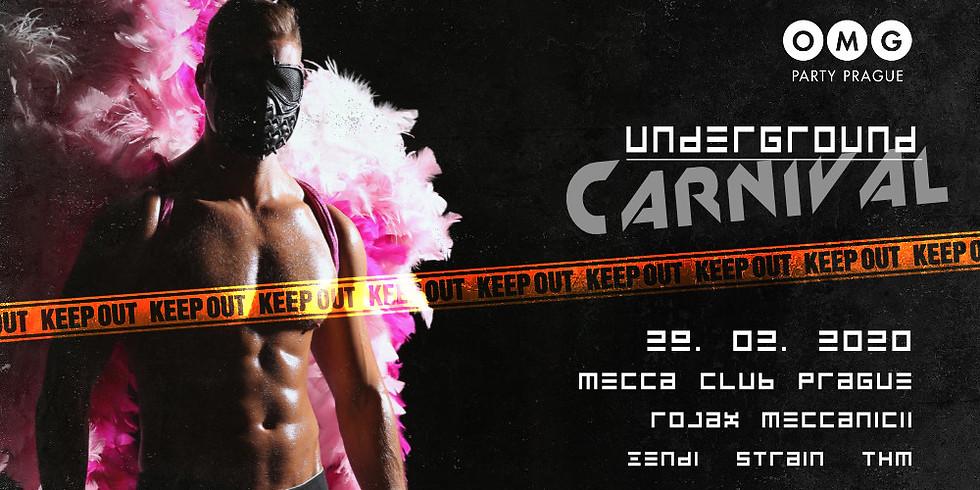 OMG - Underground Carnival