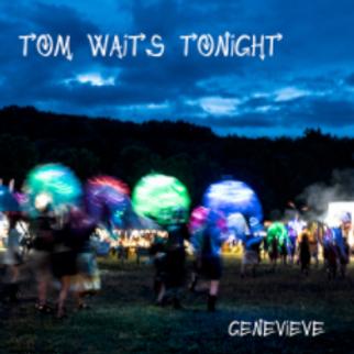 Tom Waits Tonight