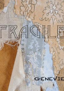 Artwork for the Genevieve single Fragilejpg