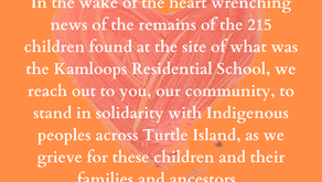 In honour of the 215 children; in solidarity with their families, communities and nations
