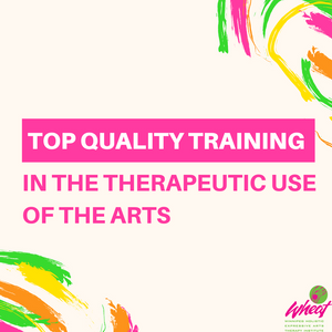 Top Quality Training in the therapeutic use of the Arts