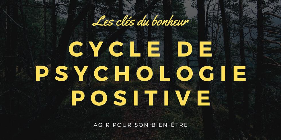 Cycle de Psychologie Positive