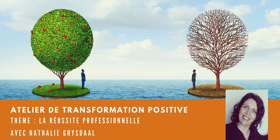Atelier de transformation positive - Thème : la réussite professionnelle