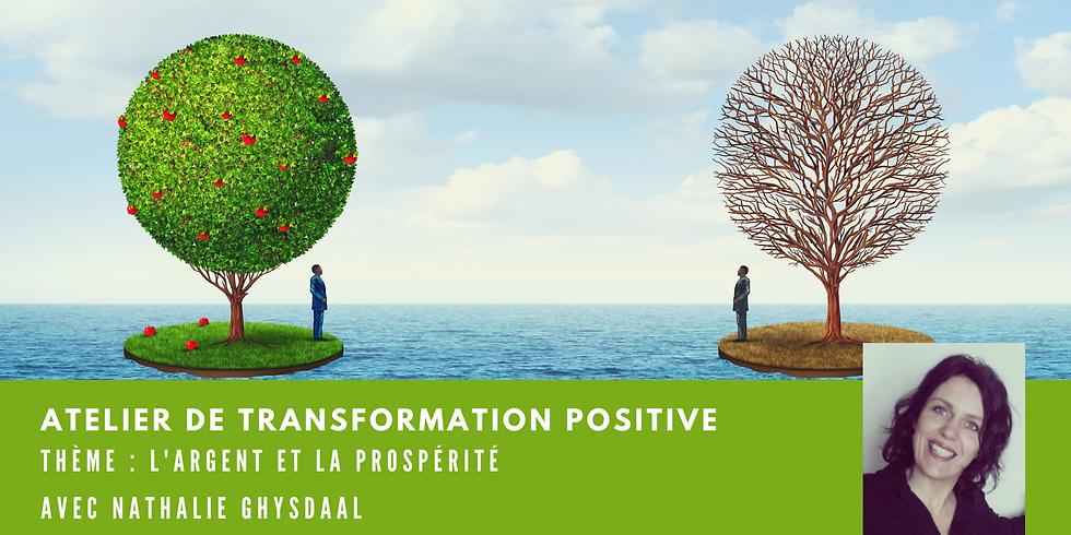 Atelier de transformation positive-Thème : l'argent et la prospérité
