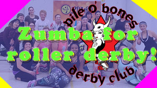 Zumba for Roller Derby!