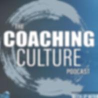 coaching culture podcast.jpg