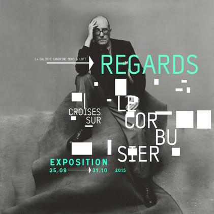 """Exposition """"Regard croisés sur Le Corbusier"""