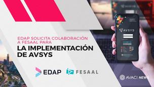 EDAP solicita colaboración a FESAAL para la implementación de AVSYS