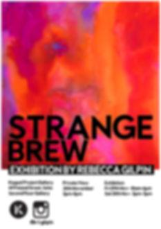Strange Brew - Rebecca Gilpin - Exhibiti