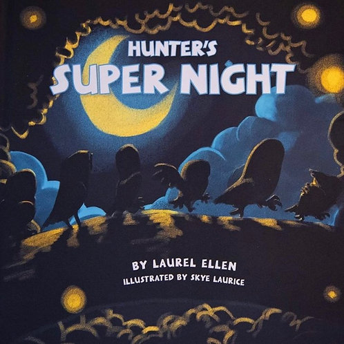 Hunter's super night (Laurel Ellen)
