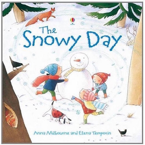 The Snowy Day (Anna Milbourne)
