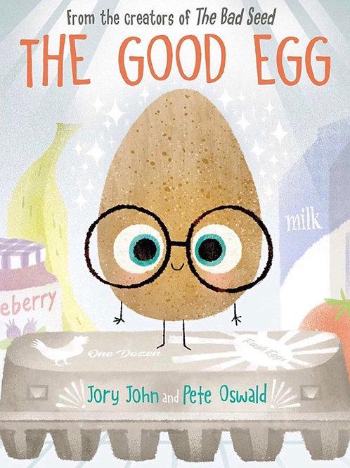 The good egg (Jory John + Pete Oswald)
