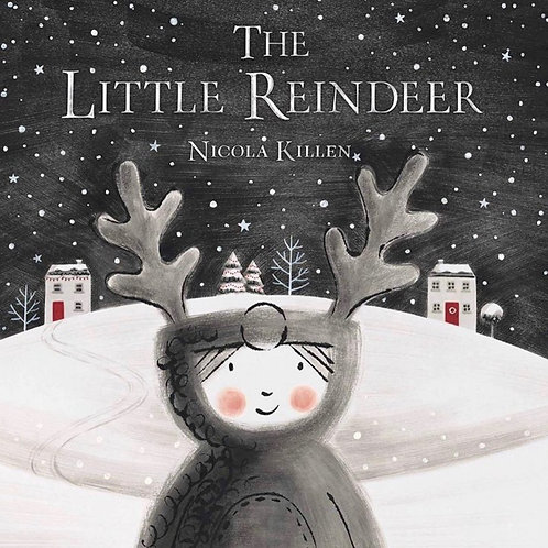 The Little Reindeer (Nicola Killen)