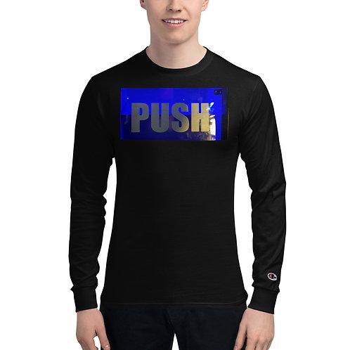 Push Men's Champion Long Sleeve Shirt