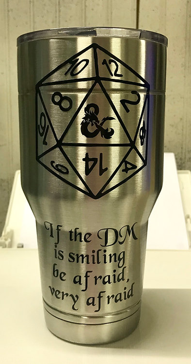 If the DM is smiling Tumbler