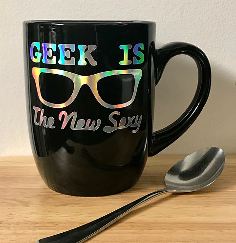 Geek Is The New Sexy Coffee Cup