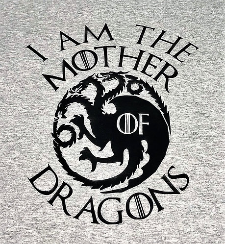 I am the Mother of Dragons T-shirt