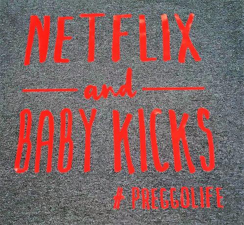 Netflix and Baby Kicks T-shirt