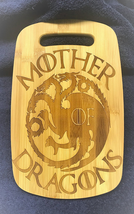 """""""Mother of Dragons"""" Cutting Board"""