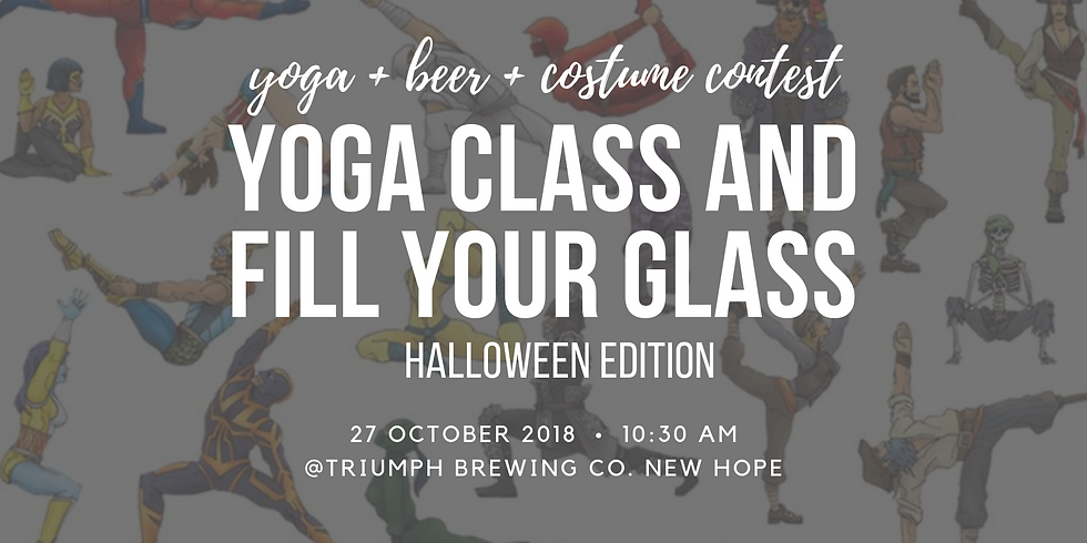 Yoga Class and Fill Your Glass Halloween Edition