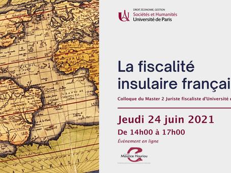 Colloque : La Fiscalité insulaire française – Jeudi 24 juin