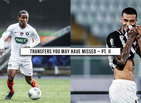 Transfers You May Have Missed – Part II