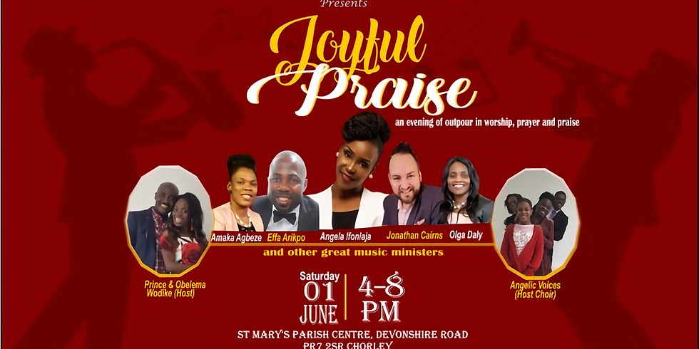JOYFUL PRAISE 2019 - A night of Worship, Praise and Prayers
