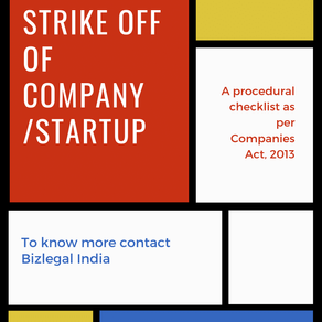 Process of Strike Off of a Company as per Companies Act, 2013