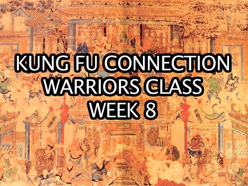 Warriors Class  Week 8